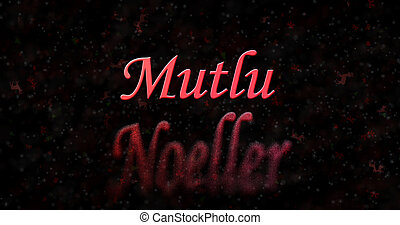 "Merry Christmas text in Turkish ""Mutlu Noeller"" turns to..."