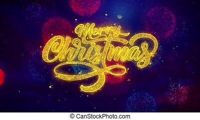 Merry Christmas xmas greeting text Sparkle Particles on Colored Fireworks Display .