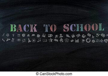 """message """" Back to School """" on blackboard"""