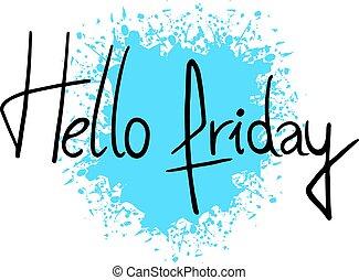 message, vendredi, conception, bonjour