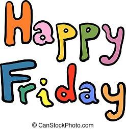 message, vendredi, heureux