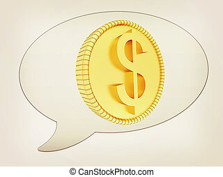 messenger window icon and gold dollar coin. 3D illustration. Vintage style.