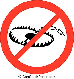metal animal trap not allowed sign