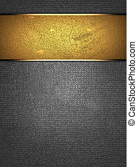 Metal background with a gold stripe in the middle. Design...