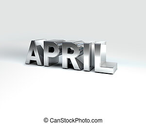 Metal Calendar Month APRIL - 3D Illustration of Metal...