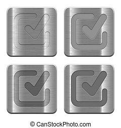 Metal checkmark buttons