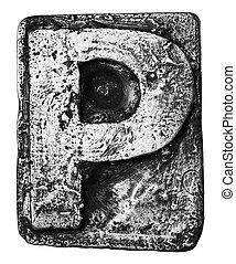 Metal letter - Metal alloy alphabet letter P