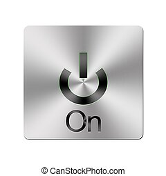 Metal On button.