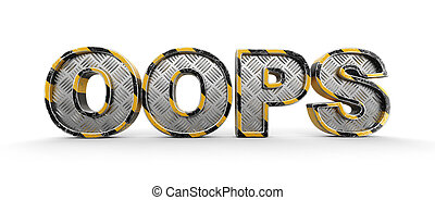 Metal oops text. Image with clipping path.