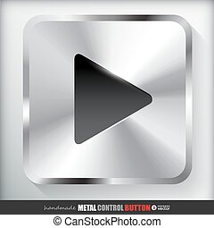 Metal Play Button.