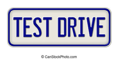 Metal sign with the inscription Test Drive