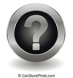 Metallic question button