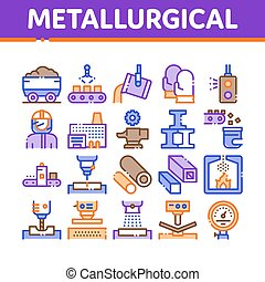 Metallurgical Collection Elements Icons Set Vector Thin...