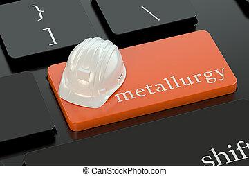 Metallurgy  concept on keyboard button