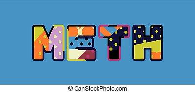 Meth Concept Word Art Illustration - The word METH concept...