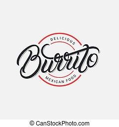 Mexican Burrito hand written lettering logo