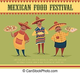 Mexican food. Chefs with pizza, tacos and corn.