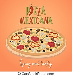Mexican food concept. Spicy and tasty pizza.