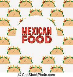 mexican food design, vector illustration eps10 graphic