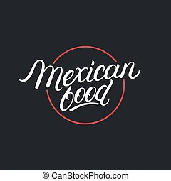 Mexican Food lettering logo