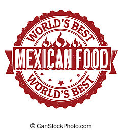 Mexican food stamp - Mexican food grunge rubber stamp on ...