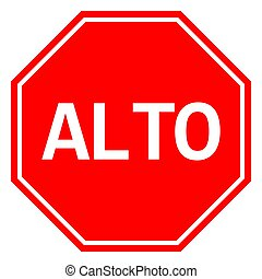 Mexican Stop sign ALTO traffic warning symbol vector - ALTO ...