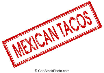 Mexican tacos red square grungy stamp isolated on white...