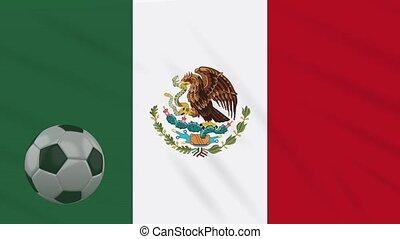 Mexico flag waving and soccer ball rotates, loop
