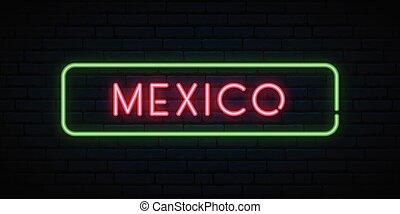 Mexico neon sign. Bright light signboard.