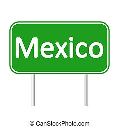 Mexico road sign.
