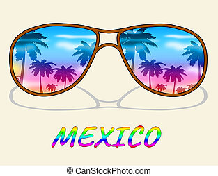 Mexico Vacation Means Time Off And Cancun - Mexico Vacation...