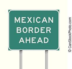 mexikanischer rand, voraus, straße zeichen