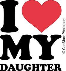 miłość, mój, córka