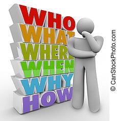 mi, őt kérdez, személy, amikor, hogyan, gondolkodó,...
