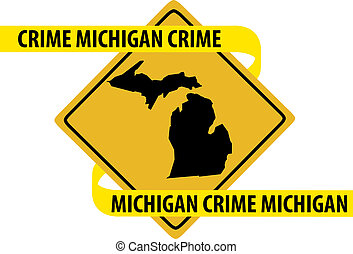 Michigan crime - Road sign with Michigan state map and crime...
