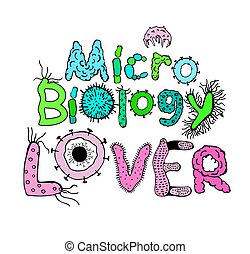 Microbiology Lover Poster. Creative heading in luminescent...