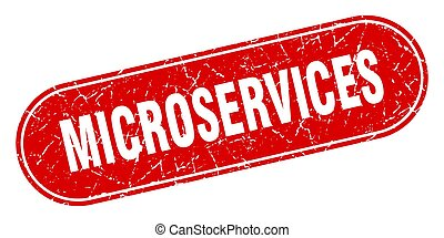 microservices sign. microservices grunge red stamp. Label