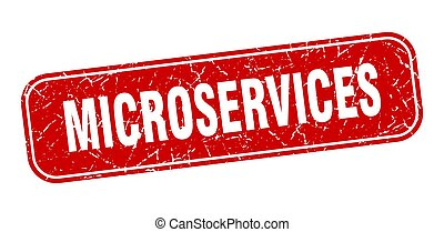 microservices stamp. microservices square grungy red sign