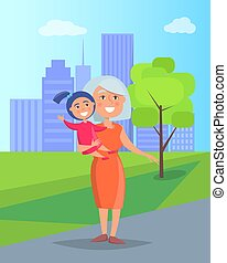 Middle-Aged Woman with Granddaughter in Hands
