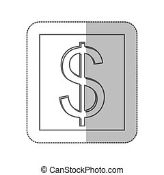 middle shadow monochrome square with currency symbol of dollar