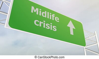 Midlife crisis road sign on highway