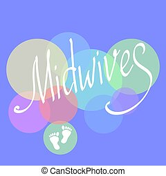 Midwives day 5 may. Vector illustration for International...
