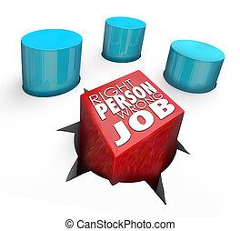 mieten, recht, schlechte, falsche , person, arbeit, breit loch, pflock, runder