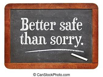 mieux, proverbe, désolé, sûr, que