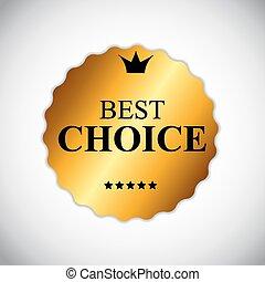 mieux, vecteur, doré, étiquette, choix, illustration