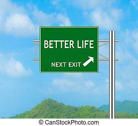 mieux, vie, concept, panneaux signalisations