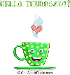 mignon, tasse, texte, jeudi, dessin animé, vert, sourire, bonjour