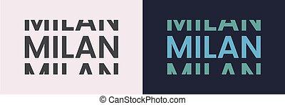 Milan word text in modern minimal style.