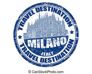 Milano stamp - Grunge rubber stamp with the text travel...