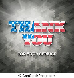 Military appreciation sign, Thank you for your service, on...